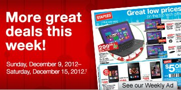 More  great deals this week! Sunday, December 9, 2012–Saturday, December  15, 2012.† See our Weekly Ad.