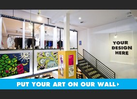 Your Design Here. Put your art on our wall.