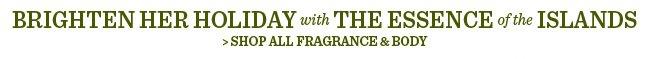 Shop All Fragrance & Body