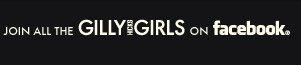 Join all the GILLYGIRLS on Facebook
