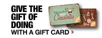 GIVE THE GIFT OF DOING WITH A GIFT CARD