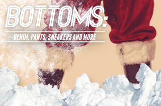 Bottom: Denim, Pants, Sneakers and More