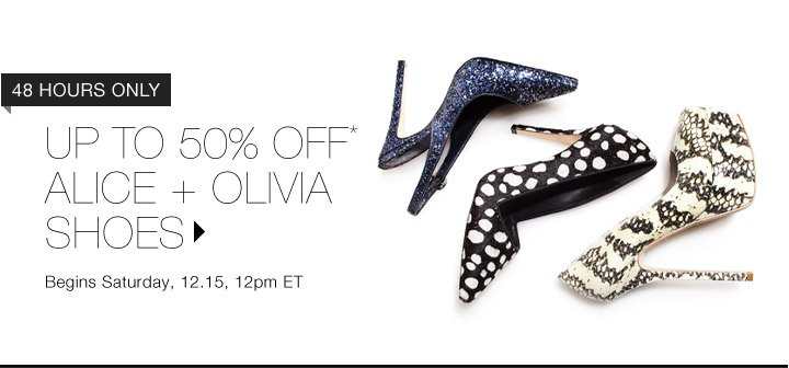 Up to 50% Off* Alice + Olivia Shoes…Shop Now