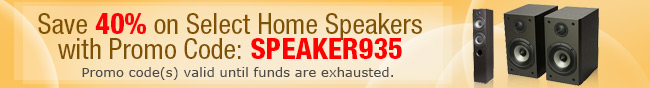 Save 40% on Select Home Speakers with Promo Code: SPEAKER935