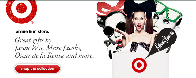online & in store.  Great gifts by Jason Wu, Marc Jacobs, Oscar de la Renta and more.