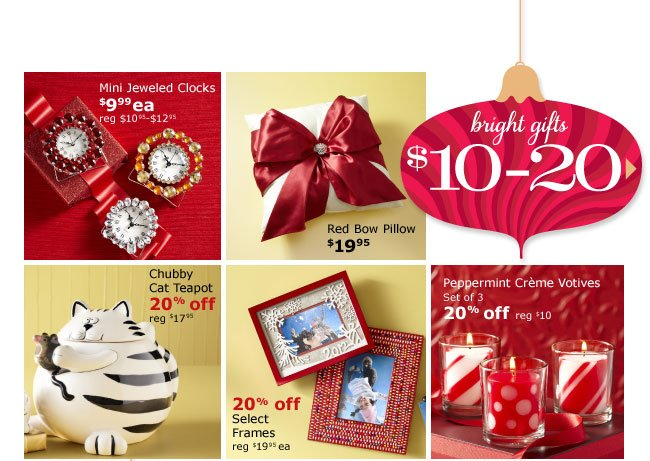 Bright gifts $10 - 20