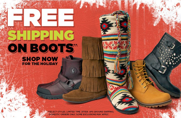 Treat Yourself - Enjoy Free Shipping on Select Boots!