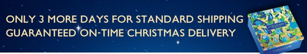 Only 2 Days Left for Standard Shipping on guarantee on-time Christmas delivery!