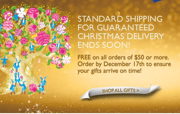 Enjoy FREE Standard Shipping on ALL orders over $50! Order by December 17th to ensure your gifts arrive on time! SHOP ALL GIFTS