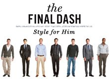 The Final Dash Style for Him