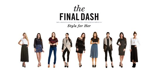 The Final Dash:Style for Her