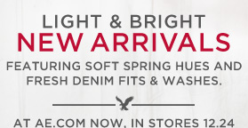 Light & Bright | New Arrivals | Featuring Soft Spring Hues And Fresh Denim Fits & Washes. | At AE.com Now, In Stores 12.24