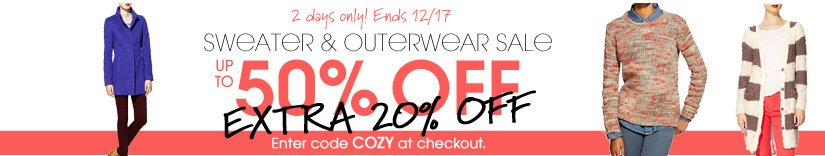 2 days only! Ends 12/17 UP TO 50% OFF Enter code COZY at checkout.
