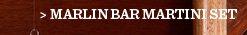 Marlin Bar Martini Set