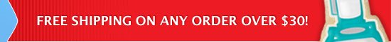 FREE SHIPPING ON ANY ORDER OVER $30!