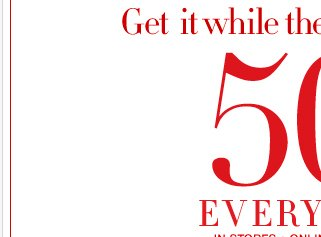 Shop our amazing 50% OFF EVERYTHING sale + even combine it with your coupon!  Shop NOW