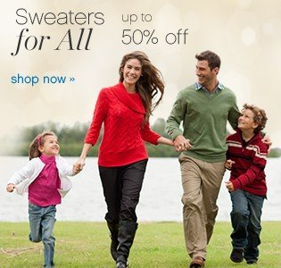 Sweaters for all. Up to 50% off. Shop now.