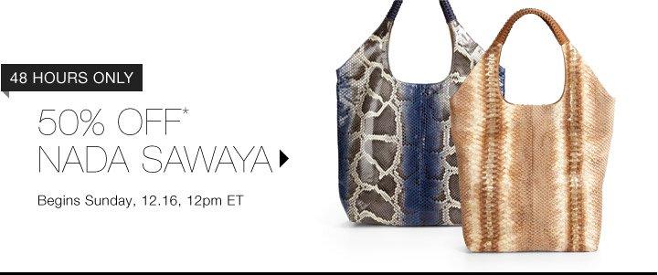 50% Off* Nada Sawaya…Shop Now