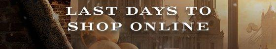 Last Days To Shop Online