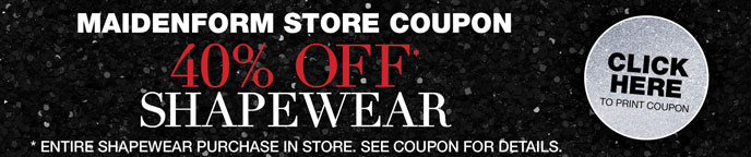 Maidenform Store Coupon: 40% Off Shapewear.