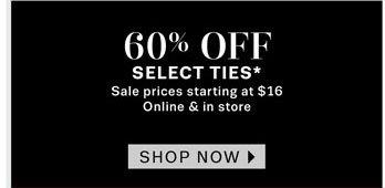 60% off Select Ties