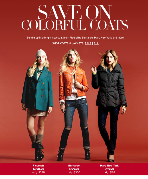 SAVE ON COLORFUL COATS - Bundle up in a bring new coat from Trina Turk, Fleurette, Bernardo, Marc New York and more.