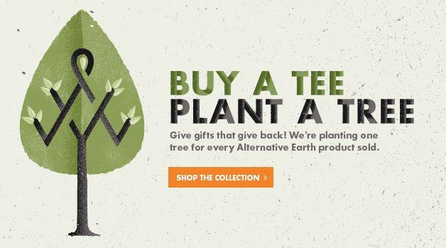 -, BUY A TEE PLANT A TREE