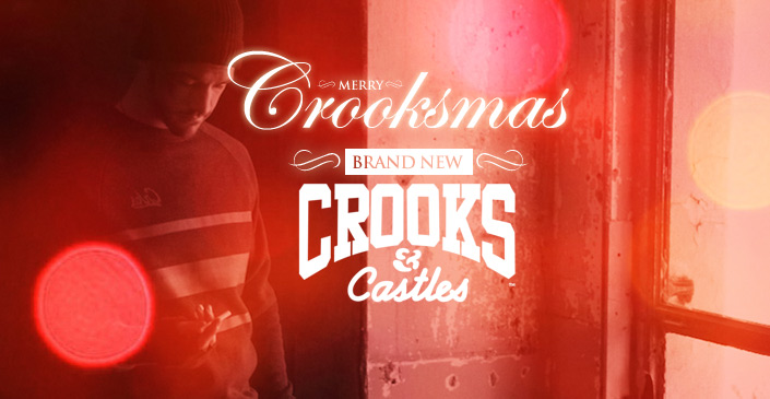 Merry Crooksmas: Brand New Crooks & Castles