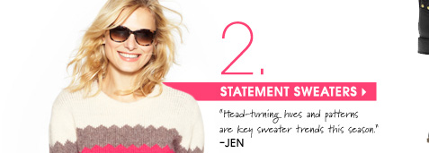 2. STATEMENT SWEATERS