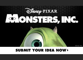 Monsters Inc. Challenge. Submit your idea now.