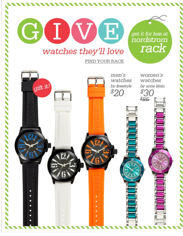 GIVE watches they'll love - FIND YOUR RACK