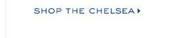 SHOP THE CHELSEA