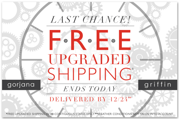 Last Chance Free Upgraded Shipping