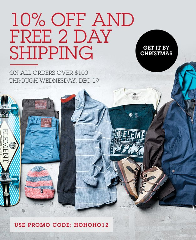 10% Off and Free 2 Day Shipping on All Orders Over $100 Through Wednesday 19 - Use Promo Code: HOHOHO12
