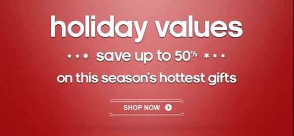 Shop Holiday Values &raquo