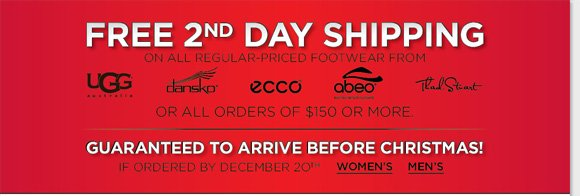 Give the gift of comfort with great styles from UGG® Australia, Dansko, ECCO & more. Enjoy FREE 2nd Day Shipping on reg. priced styles or $150 purchase!* Plus, find NEW markdowns and save on Classic UGG® Australia Boots & Slippers! Limited quantities available, hurry for the best selection! Shop now at The Walking Company.