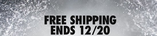 FREE SHIPPING ENDS 12/20