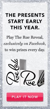 The Rue Reveal. Play It Now.