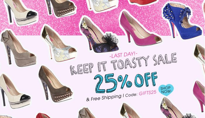 LAST DAY! Keep it Toasty Sale - 25% off plus Free Shipping