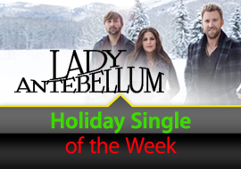 Holiday Single of the Week: Lady Antebellum