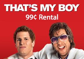 That's My Boy - 99¢ Rental