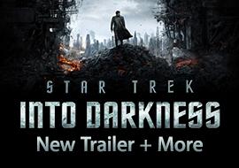 Star Trek Into Darkness - New Trailer + More