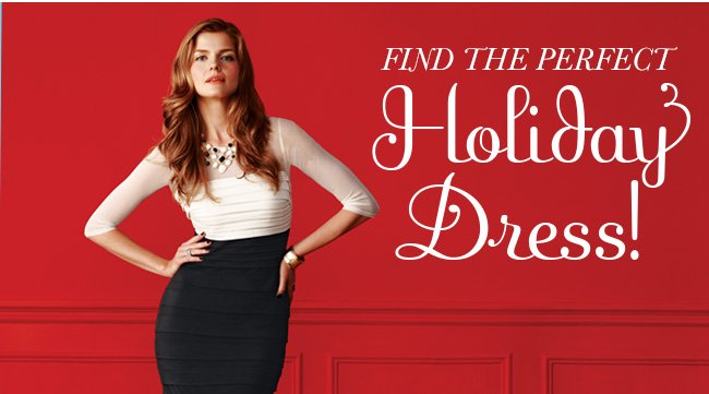 Find the perfect Holiday Dress!