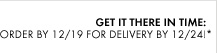 GET IT THERE IN TIME: Order by 12/19 for delivery by 12/24!*