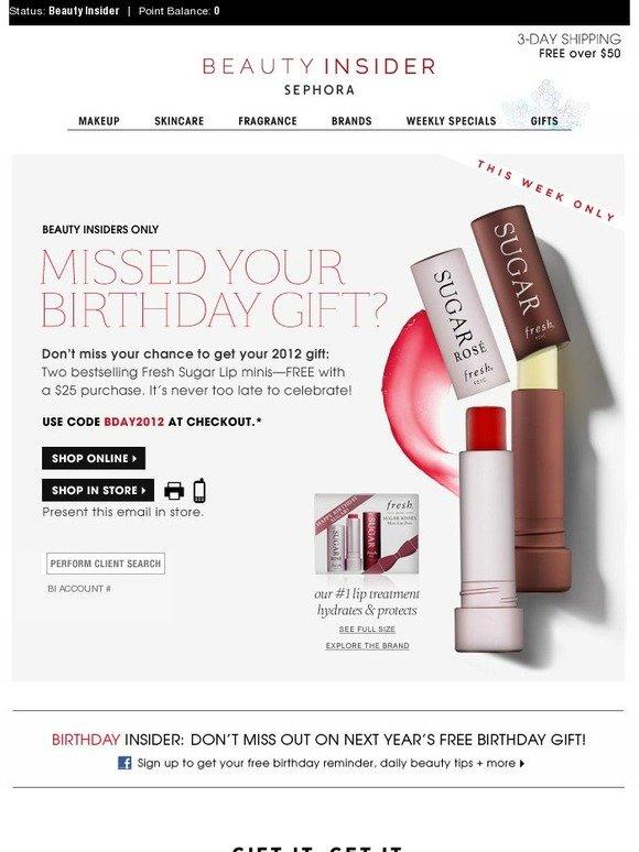 Sephora Missed Your Birthday Gift