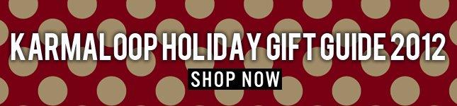 Karmaloop Holiday Gift Guide