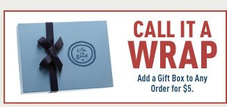 Add a Gift Box to Any Order for $5