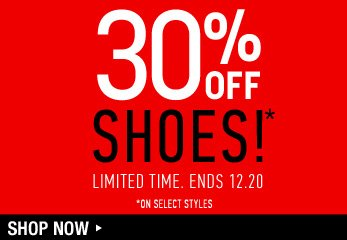 30% Off Shoes - Shop Now