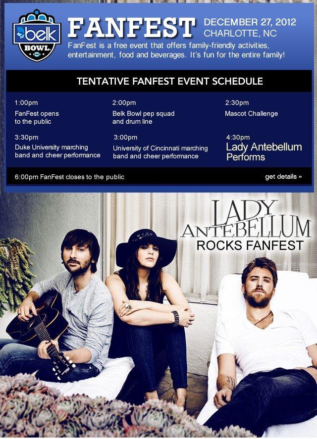 Belk Bowl Fanfest December 27, 2012. Lady Antebellum Rocks Fanfest. Get details.