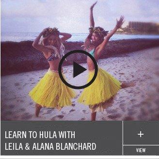 Learn to Hula with Leila & Alana Blanchard